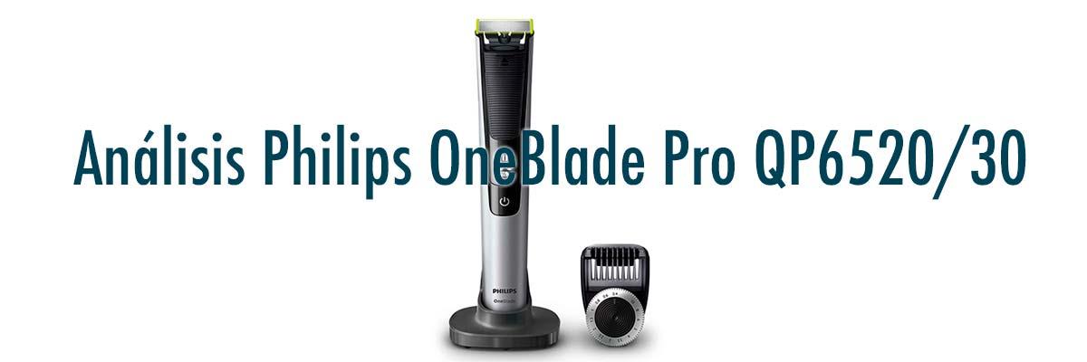 Opinión Philips OneBlade Pro QP6520/30